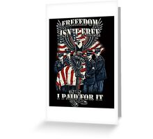 Veteran-Freedom Isn't Free Greeting Card