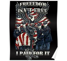 Veteran-Freedom Isn't Free Poster