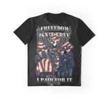 Veteran-Freedom Isn't Free Graphic T-Shirt