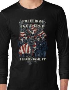 Veteran-Freedom Isn't Free Long Sleeve T-Shirt