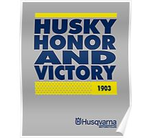 Husky Honor and victory Poster