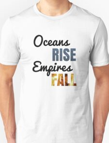 """""""Oceans Rise"""" Says King George Unisex T-Shirt"""