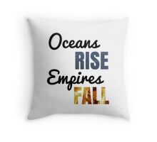"""Oceans Rise"" Says King George Throw Pillow"