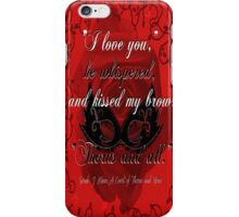A Court of Thorns and Roses - Thorns and All iPhone Case/Skin