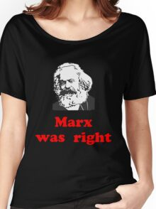 Marx was right #3 Women's Relaxed Fit T-Shirt