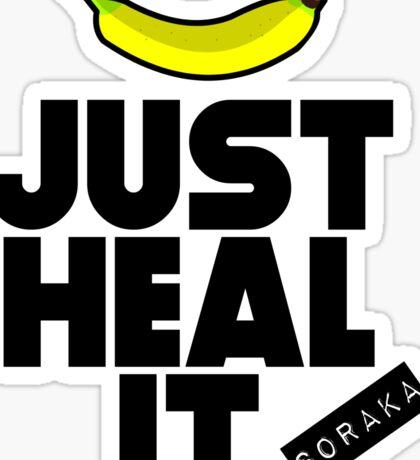 Just heal it Sticker