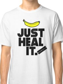 Just heal it Classic T-Shirt