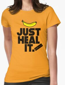 Just heal it Womens Fitted T-Shirt