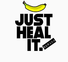 Just heal it Unisex T-Shirt