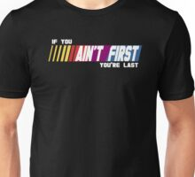 Last Place Unisex T-Shirt