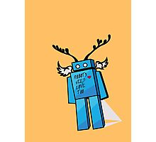 Robots Need Love Too Photographic Print