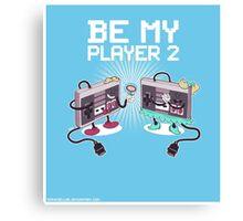 Be My Player 2 prints Canvas Print