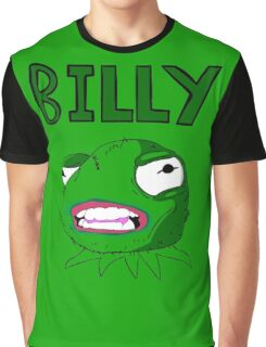 What's wrong Billy? Graphic T-Shirt