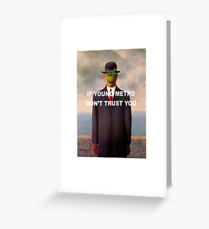 Young Metro - The Son of Man Greeting Card
