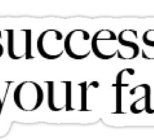 Her Success is Not Your Failure Sticker
