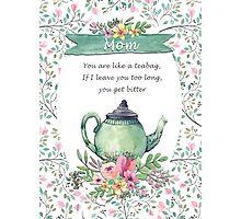 Bitter Mom Teapot Photographic Print