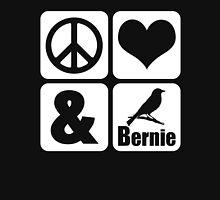 Peace Love Bernie Bird Unisex T-Shirt