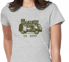 California Or Bust! Womens Fitted T-Shirt