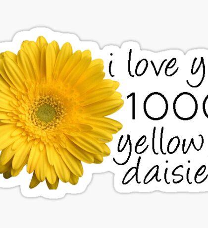 1000 yellow daisies Sticker