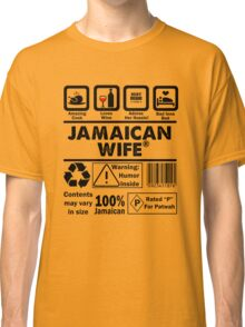 Product of Jamaica - Jamaican Wife Classic T-Shirt