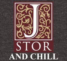 Jstor and Chill by Piemanthe3rd