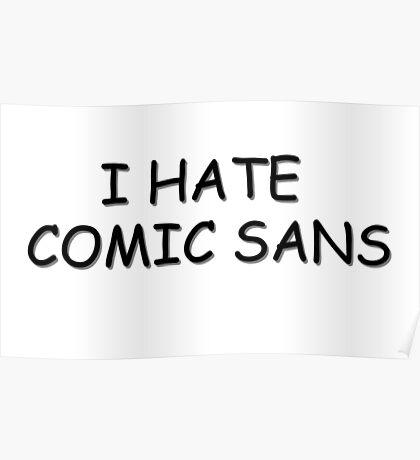 Comic Sans - Ironic  Poster