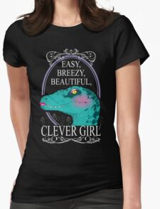 Easy, Breezy, Beautiful, Clever Girl Womens Fitted T-Shirt