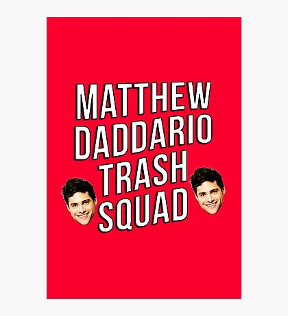 Matthew Daddario Trash Squad Photographic Print