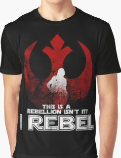 I REBEL - Rogue One: A Star Wars Story Graphic T-Shirt
