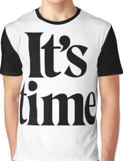 It's Time - Black Graphic T-Shirt