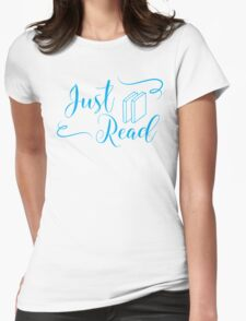 Just read (fancy type blue) Womens Fitted T-Shirt
