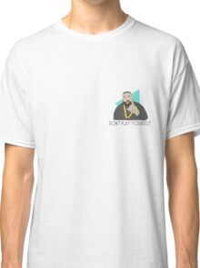 DJ Khaled - Don't play yourself Classic T-Shirt