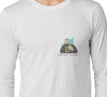DJ Khaled - Don't play yourself Long Sleeve T-Shirt