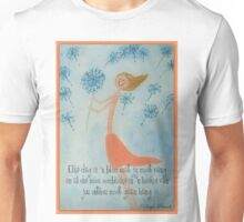 Elke dag is 'n blom Unisex T-Shirt