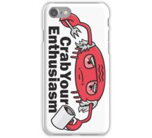 Crab Your Enthusiasm iPhone Case/Skin
