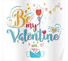Valentine's Day Greeting Card. Lettering Be My Valentine Poster