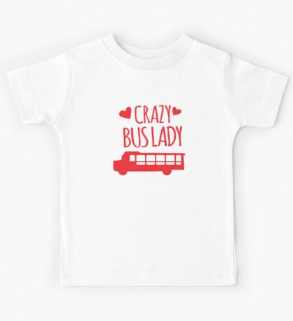 Crazy Bus Lady with red bus Kids Tee