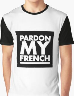 Pardon My French White Graphic T-Shirt