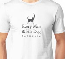 Every Man & His Dog Tasmania Unisex T-Shirt