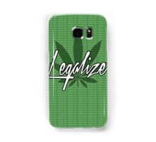 legalize The Weed Samsung Galaxy Case/Skin