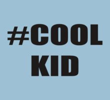 Hashtag Cool Kid Kids T-shirts One Piece - Short Sleeve