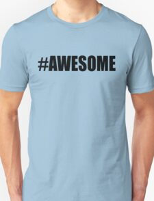 Hashtag Awesome T-shirts T-Shirt