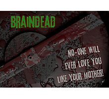 Braindead Photographic Print