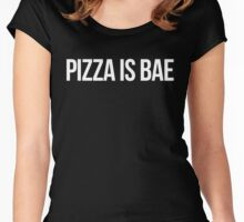 PIZZA IS BAE Women's Fitted Scoop T-Shirt