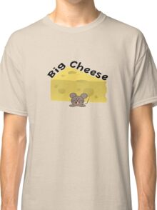 Big Cheese Classic T-Shirt