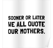 Quote Mother Poster