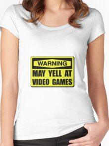 Warning Yell At Video Games Women's Fitted Scoop T-Shirt