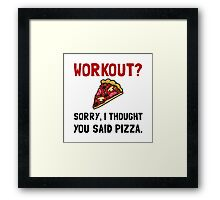 Work Out Pizza Framed Print