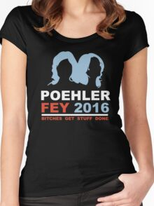 POEHLER FEY 2016 BITCHES GET STUFF DONE  Women's Fitted Scoop T-Shirt