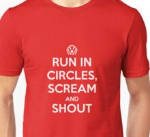 Run in circles, scream, and shout Unisex T-Shirt